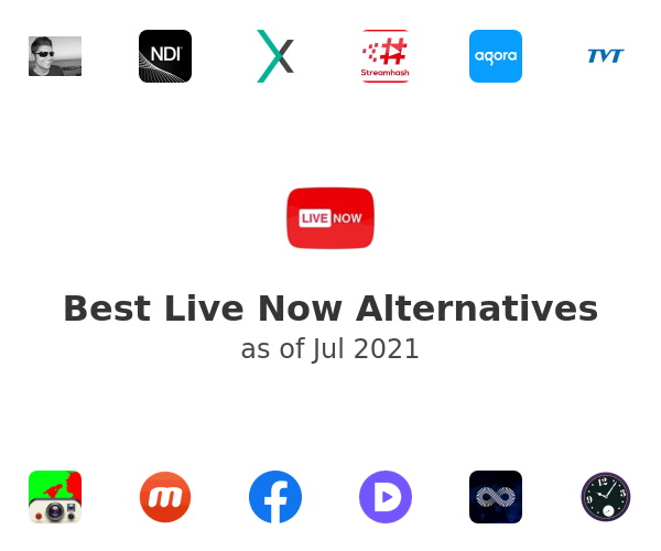 Best Live Now Alternatives