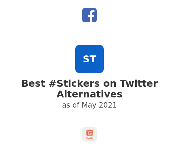 Best #Stickers on Twitter Alternatives
