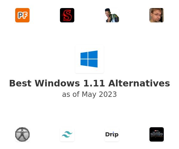 Best Windows 1.11 Alternatives