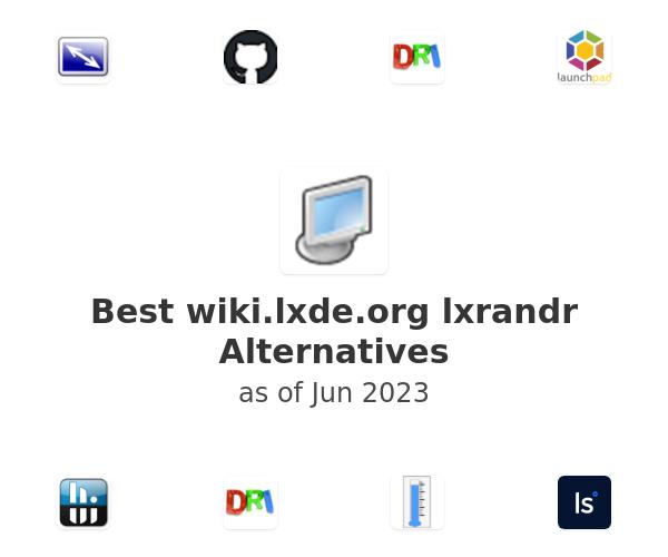 Best lxrandr Alternatives