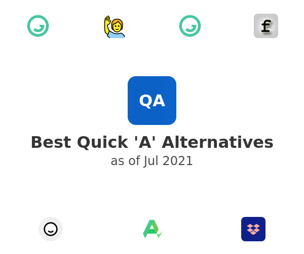 Best Quick 'A' Alternatives