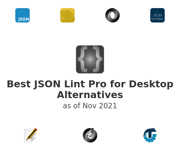 Best JSON Lint Pro for Desktop Alternatives