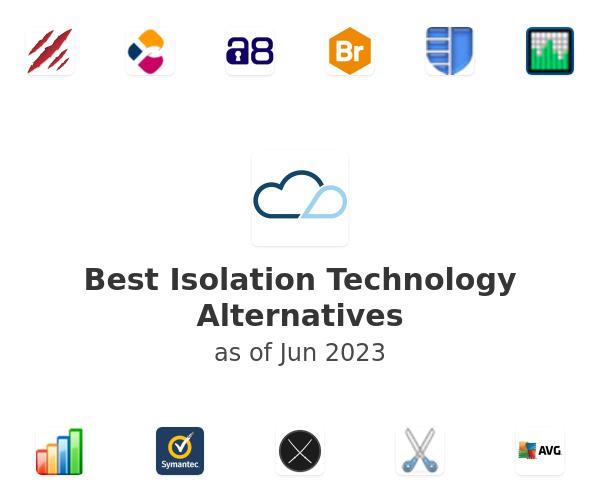 Best Isolation Technology Alternatives
