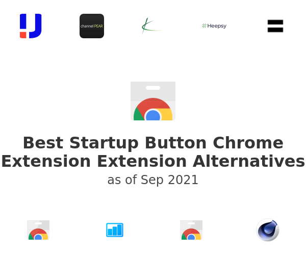 Best Startup Button Chrome Extension Alternatives