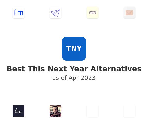 Best This Next Year Alternatives