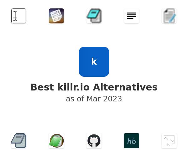 Best killr Alternatives