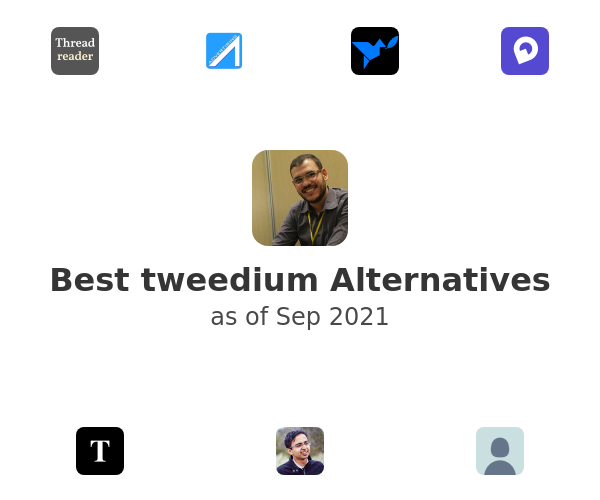 Best tweedium Alternatives