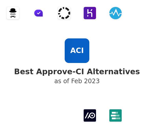 Best Approve-CI Alternatives