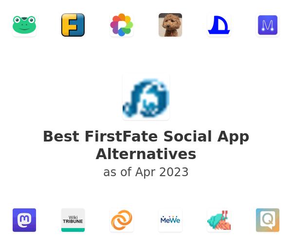 Best FirstFate Social App Alternatives