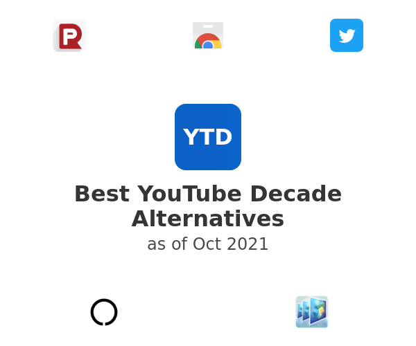 Best YouTube Decade Alternatives
