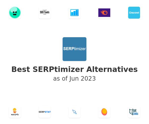 Best SERPtimizer Alternatives