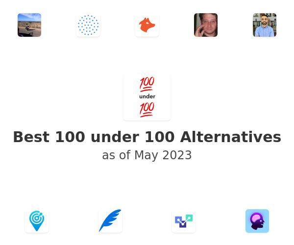 Best 100 under 100 Alternatives