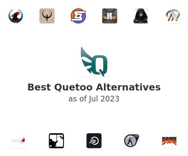 Best Quetoo Alternatives