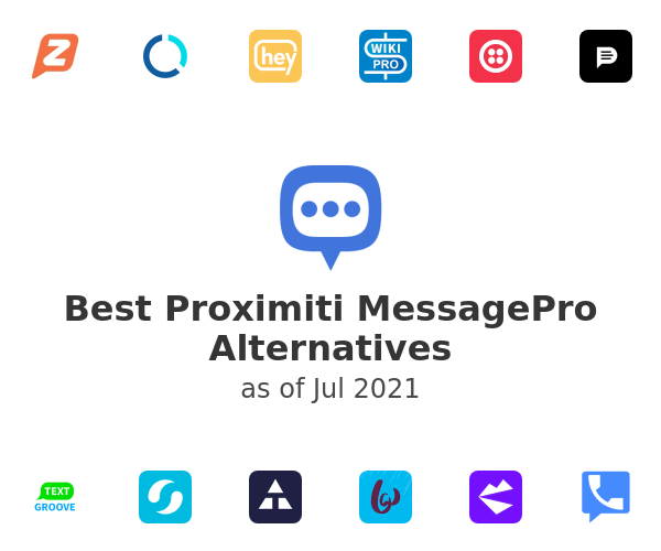 Best Proximiti MessagePro Alternatives
