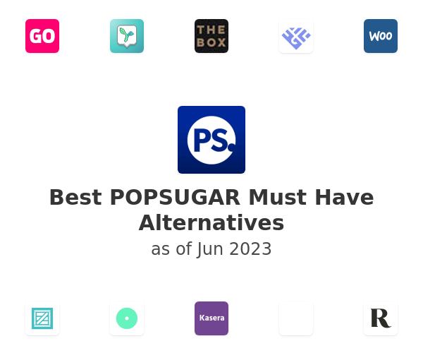 Best POPSUGAR Must Have Alternatives