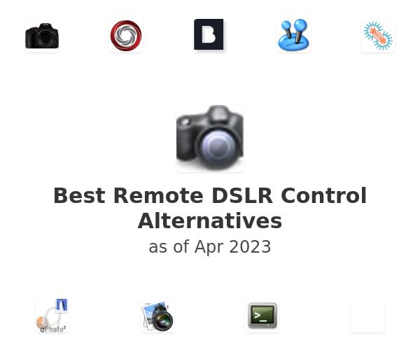 Best Remote DSLR Control Alternatives