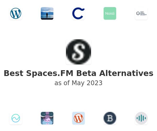Best Spaces.FM Beta Alternatives