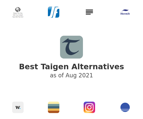 Best Taigen Alternatives