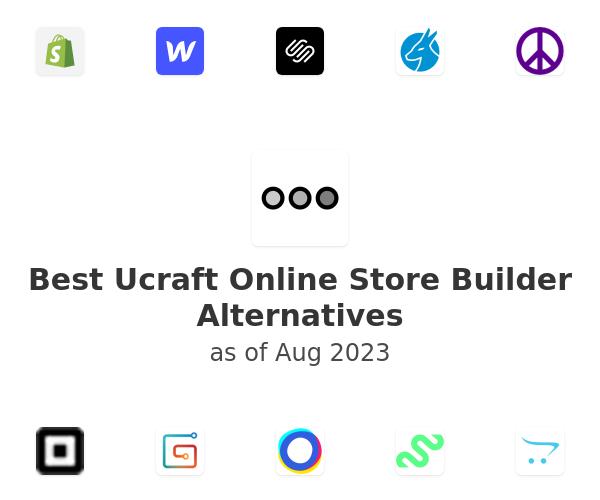 Best Ucraft Online Store Builder Alternatives
