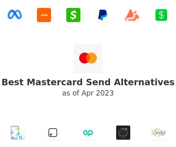 Best Mastercard Send Alternatives