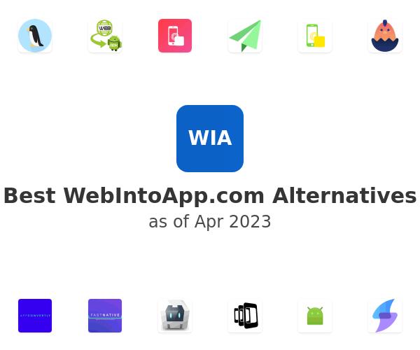 Best WebIntoApp.com Alternatives
