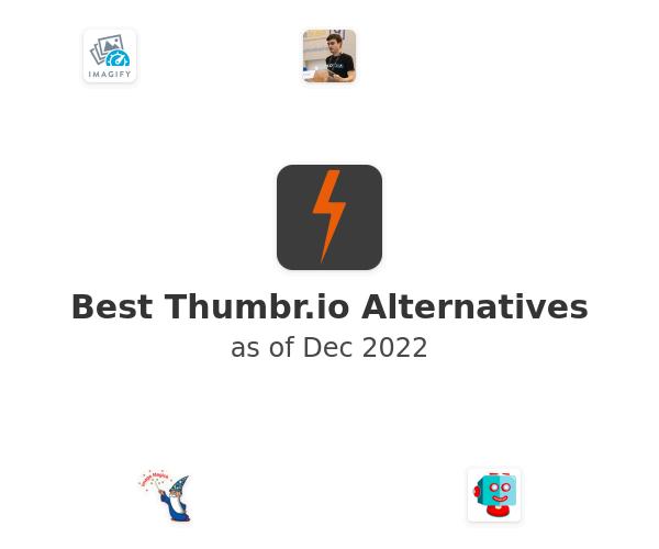 Best Thumbr.io Alternatives