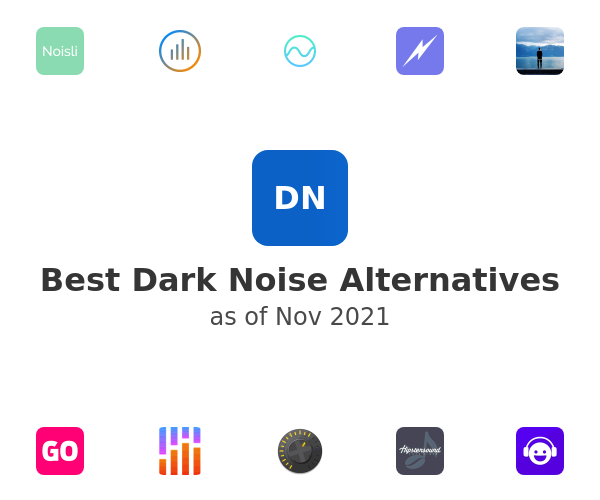 Best Dark Noise Alternatives