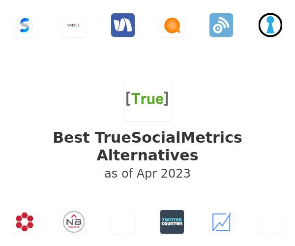 Best TrueSocialMetrics Alternatives