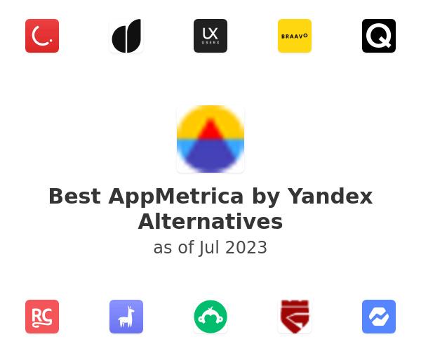 Best AppMetrica by Yandex Alternatives