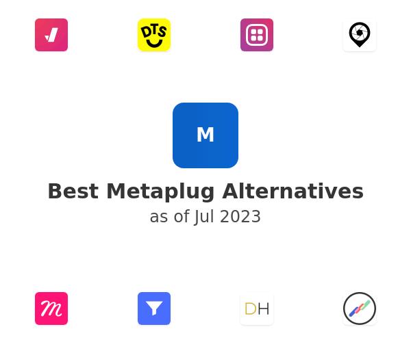 Best Metaplug Alternatives