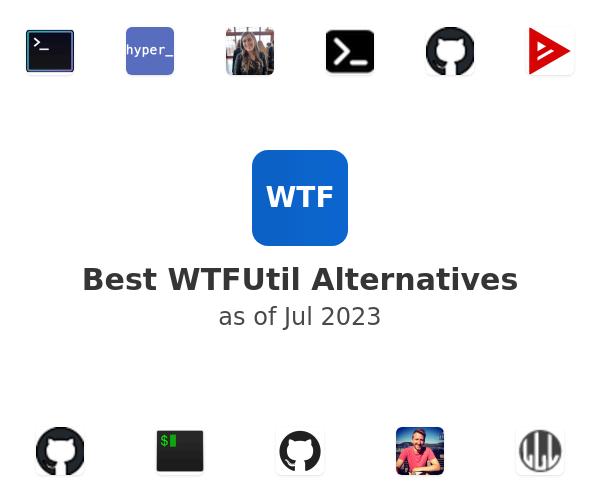 Best WTFUtil Alternatives