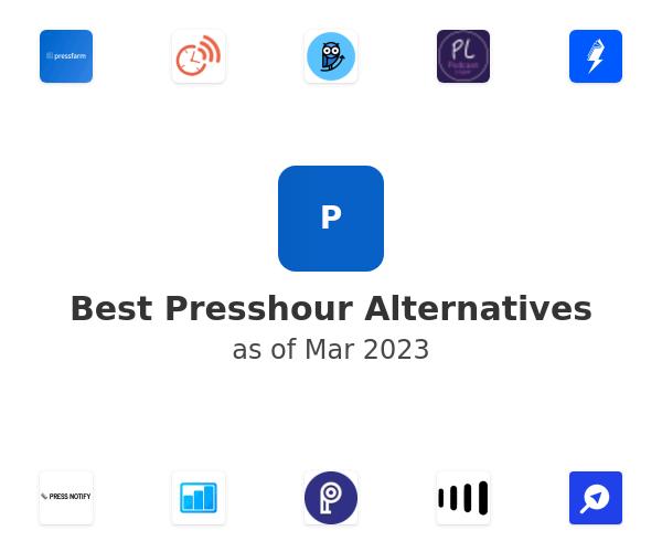 Best Presshour Alternatives