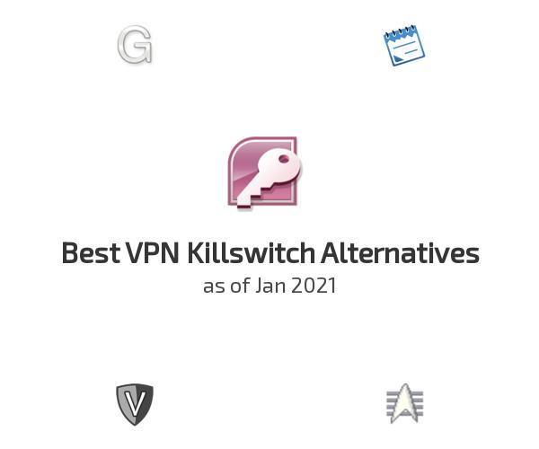 Best VPN Killswitch Alternatives