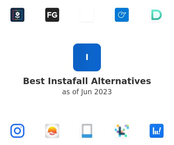 Best Instafall Alternatives