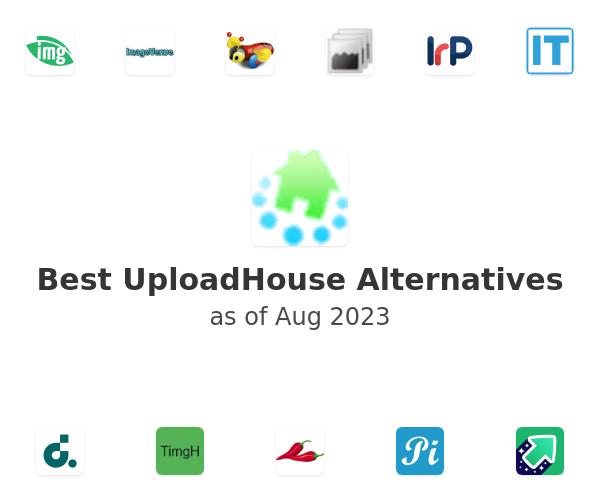 Best UploadHouse Alternatives