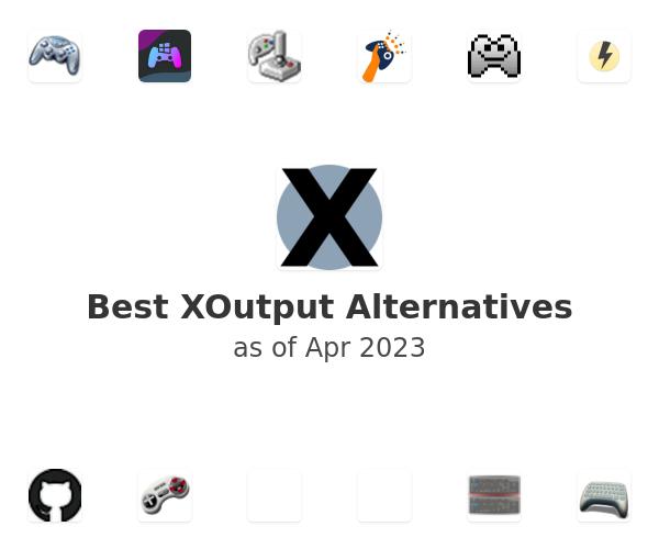 Best XOutput Alternatives