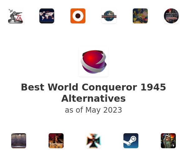 Best World Conqueror 1945 Alternatives
