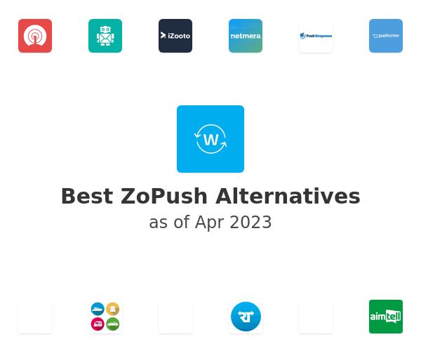 Best ZoPush Alternatives