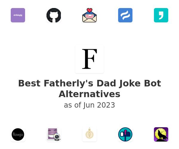 Best Fatherly's Dad Joke Bot Alternatives