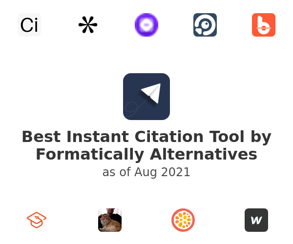 Best Instant Citation Tool by Formatically Alternatives