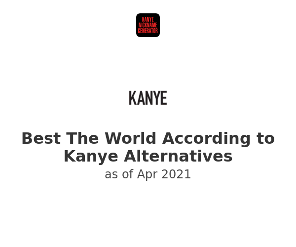 Best The World According to Kanye Alternatives