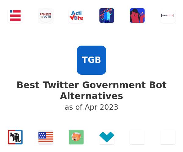 Best Twitter Government Bot Alternatives