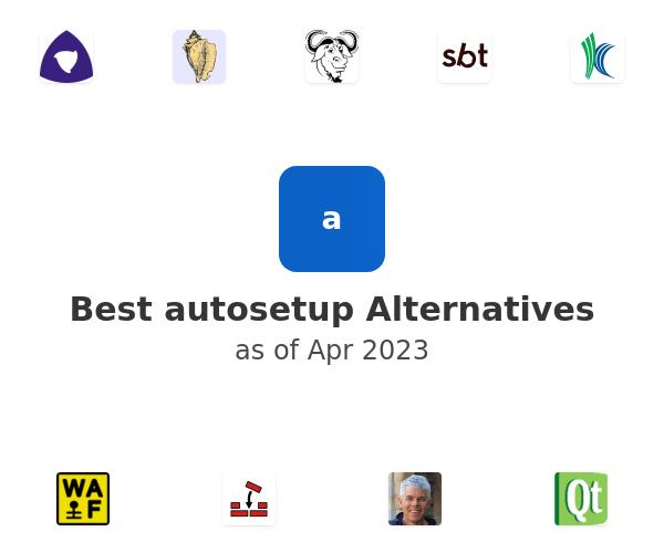 Best autosetup Alternatives