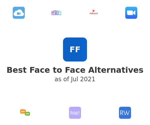 Best Face to Face Alternatives
