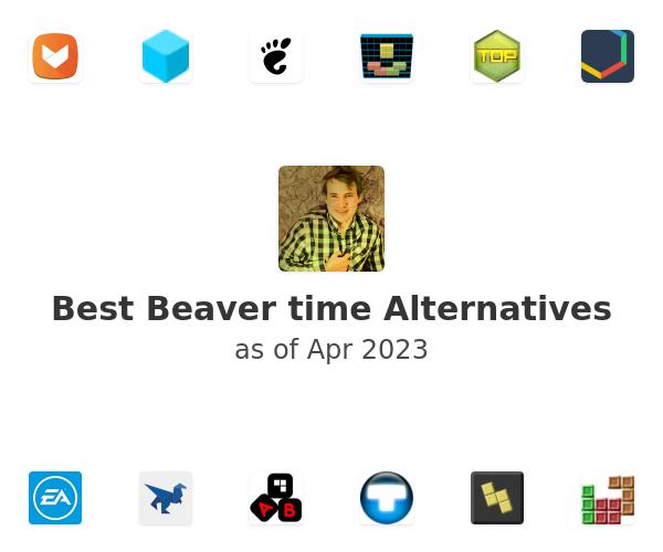 Best Beaver time Alternatives