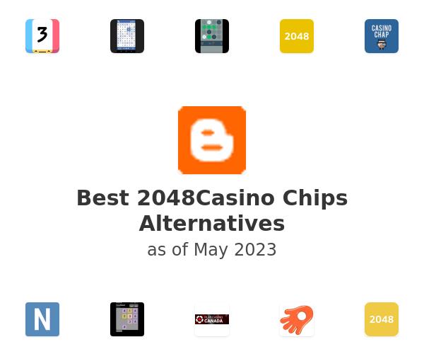 Best 2048Casino Chips Alternatives