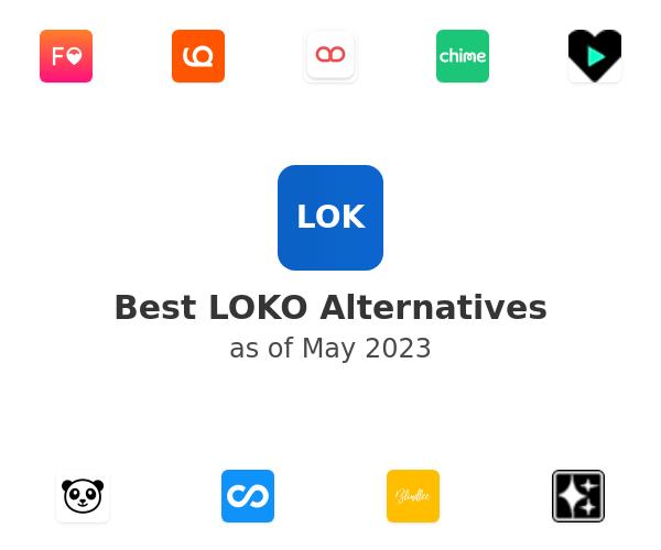 Best LOKO Alternatives