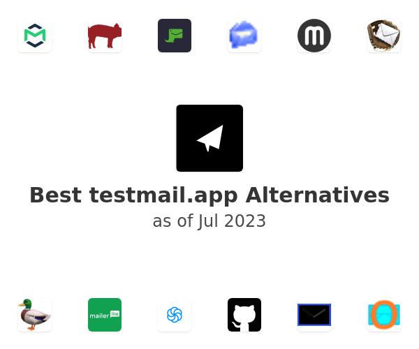 Best testmail.app Alternatives