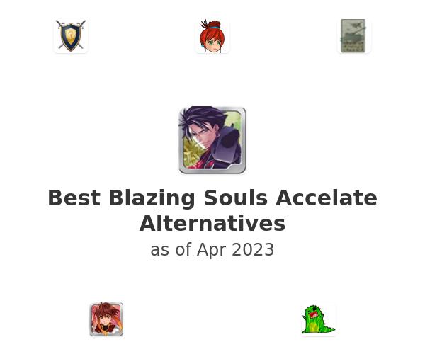 Best Blazing Souls Accelate Alternatives