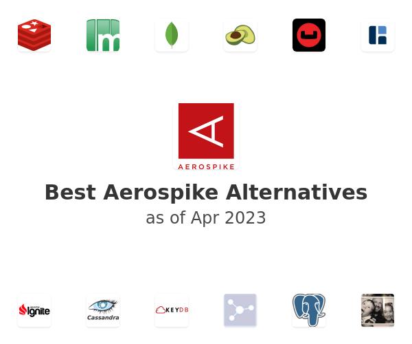 Best Aerospike Alternatives